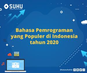Bahasa Pemrograman yang Populer di Indonesia Tahun 2020